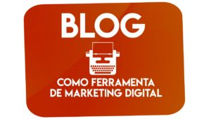 Sabe por que o blog é uma excelente ferramenta de marketing digital?