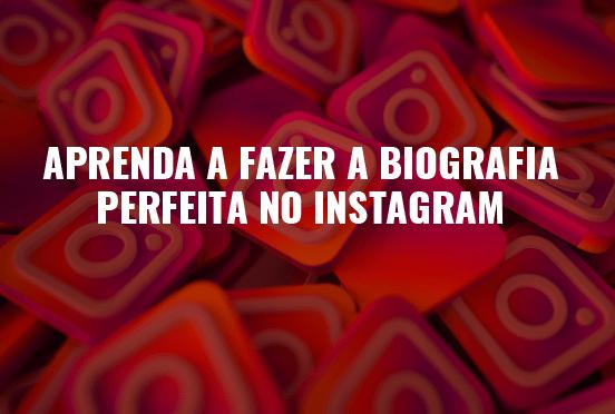 Procura a biografia para Instagram perfeita? Confere aqui como fazer