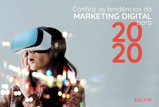Conheça as tendências do marketing digital para 2020
